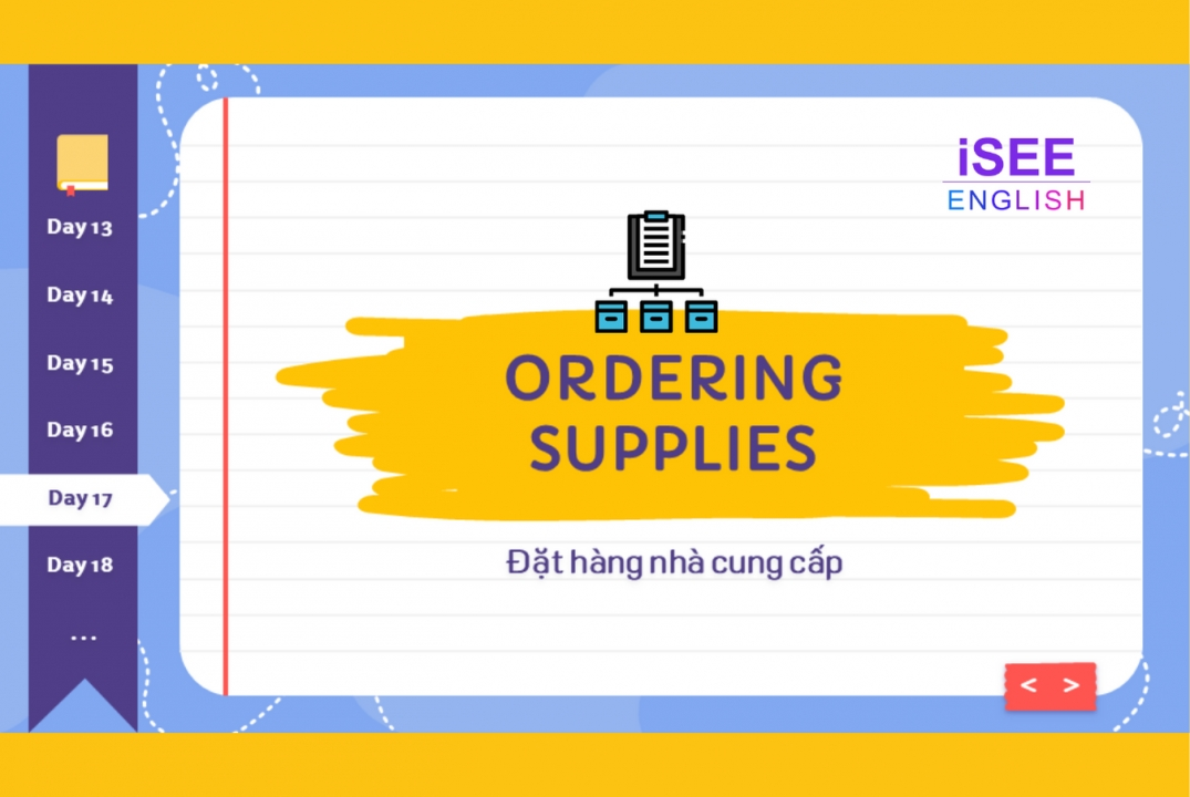 DAY 17 - ORDERING SUPPLIES - 600 TỪ VỰNG TOEIC