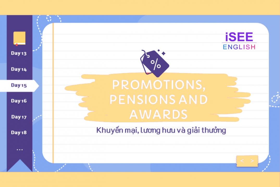 DAY15 - PROMOTIONS, PENSIONS, AND AWARDS - 600 TỪ VỰNG TOEIC